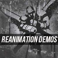 Reanimation Demos