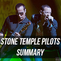 Stone Temple Pilots Summary